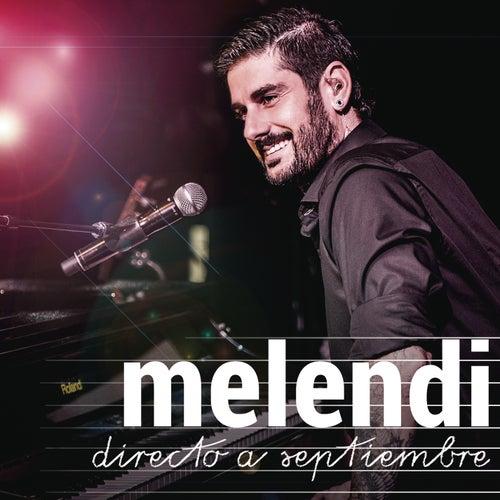 Directo a Septiembre (Gira Un Alumno Más) von Melendi