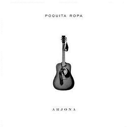 Poquita Ropa de Ricardo Arjona