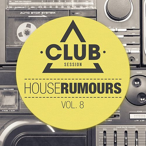 House Rumours, Vol. 8 de Various Artists