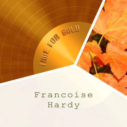 Time For Gold de Francoise Hardy