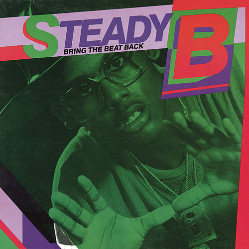 Bring the Beat Back by Steady B