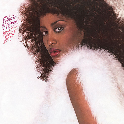 You Know How to Love Me (Expanded Edition) de Phyllis Hyman