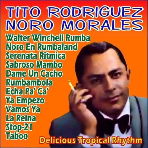 Delicious Tropical Rhythm von Tito Rodriguez