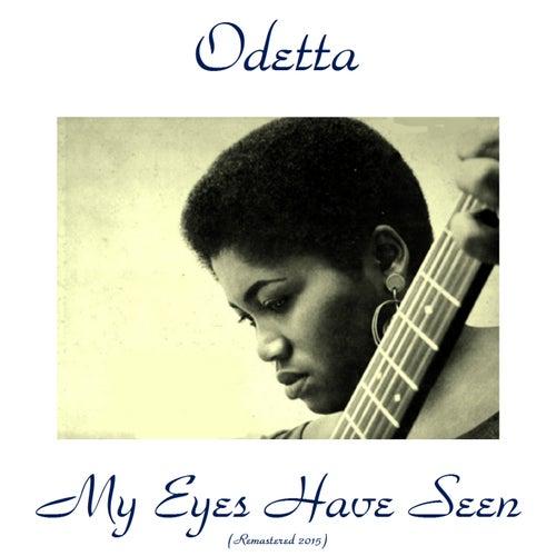 My Eyes Have Seen (Remastered 2015) de Odetta