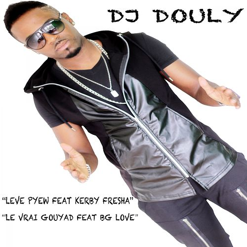 Leve pyew by DJ Douly