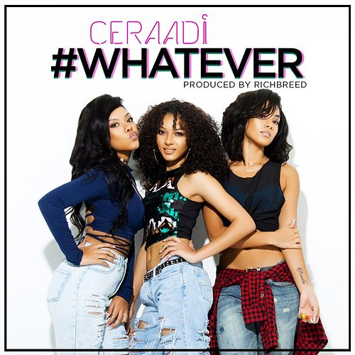 What Ever de Ceraadi