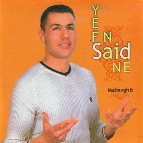 Matevghit by Said Yefnaine