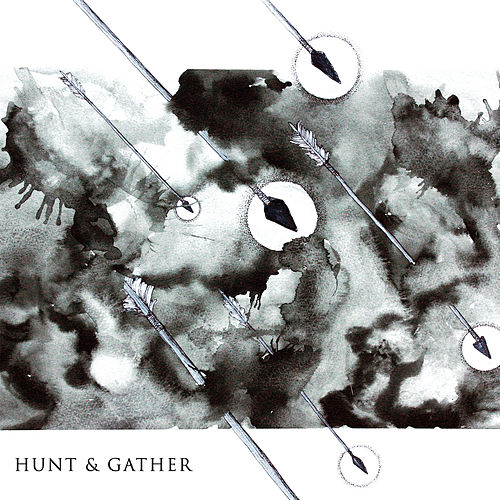 Hunt & Gather by The Hunt