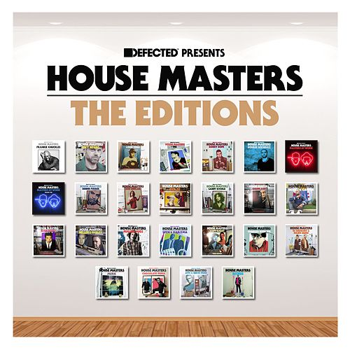 Defected Presents House Masters - The Editions by Various Artists