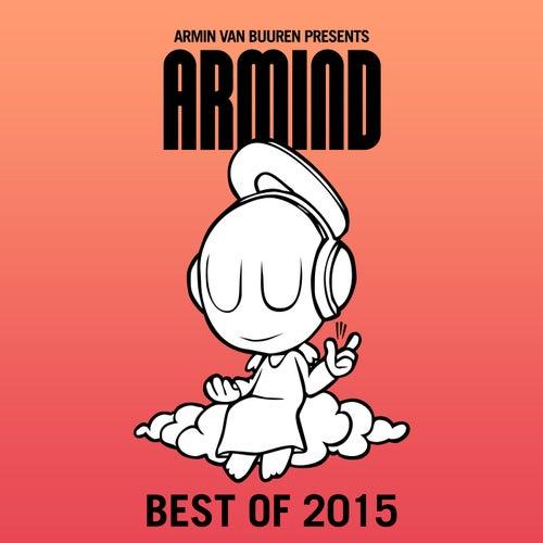 Armin van Buuren presents Armind - Best of 2015 von Various Artists