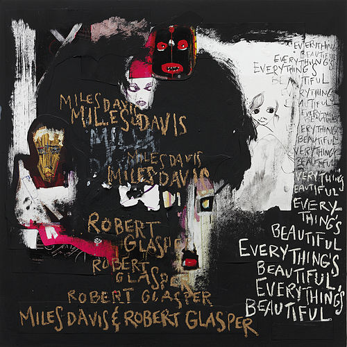 Everything's Beautiful fra Robert Glasper
