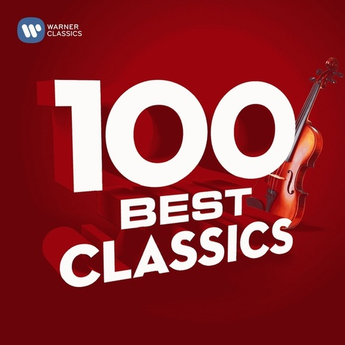 100 Best Classics von Various Artists