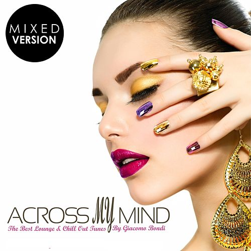 Across My Mind (Mixed Version) von Giacomo Bondi