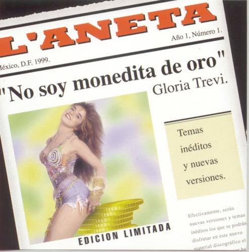 No Soy Monedita De Oro by Gloria Trevi