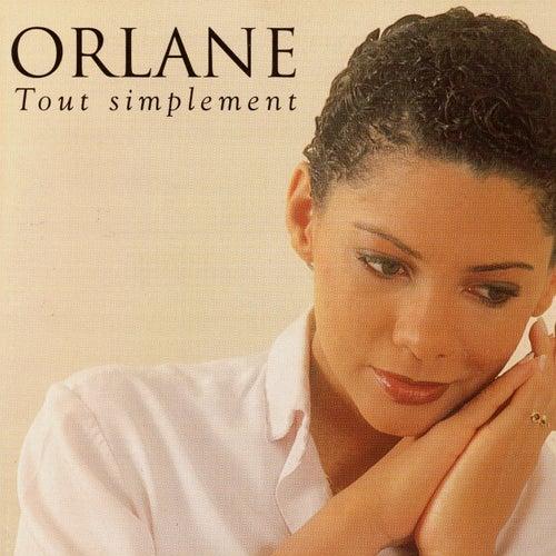 Tout simplement von Orlane