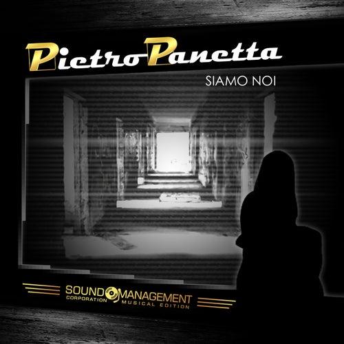 Siamo noi di Pietro Panetta