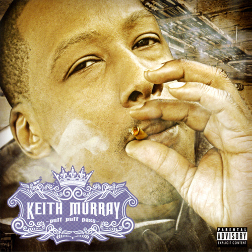 Puff Puff Pass von Keith Murray