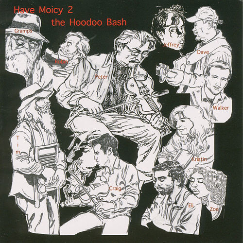 Have Moicy 2 the Hoodoo Bash von Various Artists