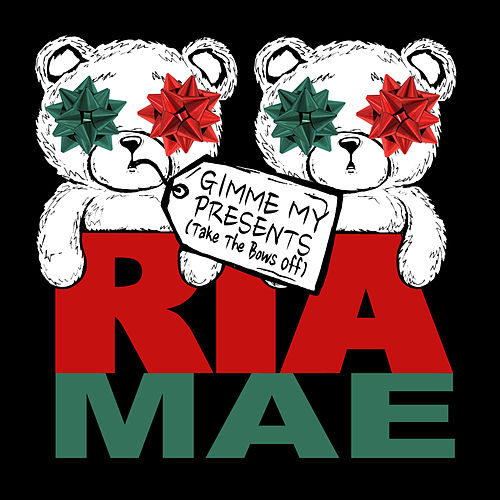 Gimme My Presents (Take the Bows Off) van Ria Mae
