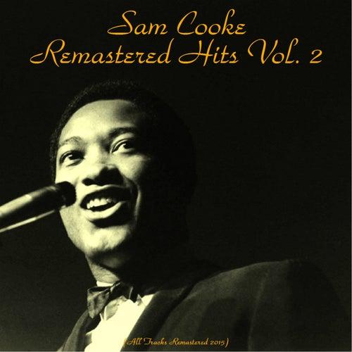 Remastered Hits Vol. 2 (Remastered 2015) de Sam Cooke