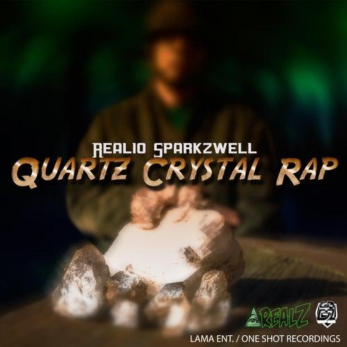 Quartz Crystal Rap von Realio Sparkzwell