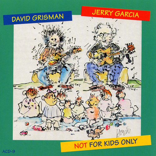 Not For Kids Only by Jerry Garcia