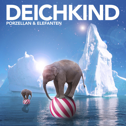 Porzellan und Elefanten (Radio Edit) de Deichkind