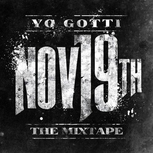 Nov. 19th by Yo Gotti