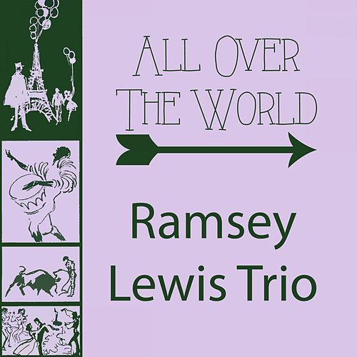 All Over The World by Ramsey Lewis