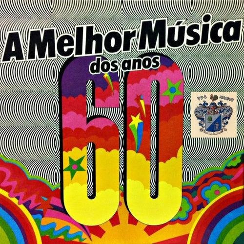A Melhor Mùsica Dos Anos 60 von Various Artists