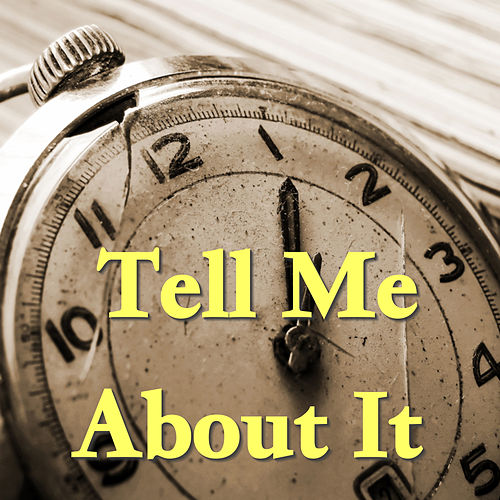 Tell Me About It de Various Artists