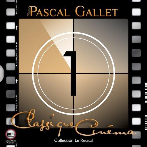 Classique cinéma 1 (Collection Le Récital) de Pascal Gallet