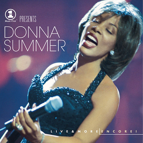 VH1 Presents Live & More: Encore! de Donna Summer