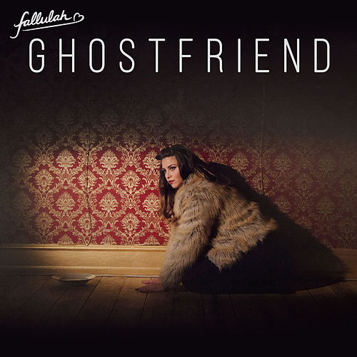 Ghostfriend von Fallulah