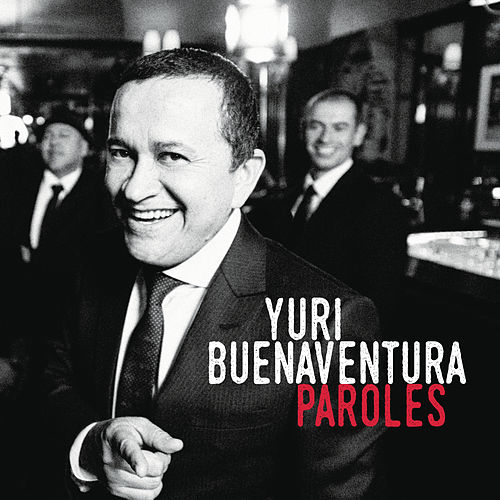 Paroles de Yuri Buenaventura