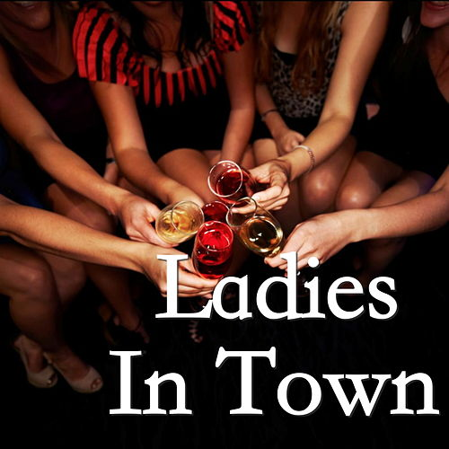 Ladies In Town von Various Artists