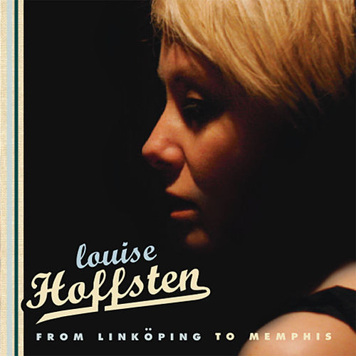 From Linköping to Memphis de Louise Hoffsten