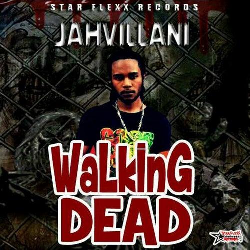 Walking Dead - Single by Jahvillani