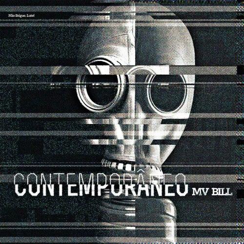 Contemporâneo von MV Bill