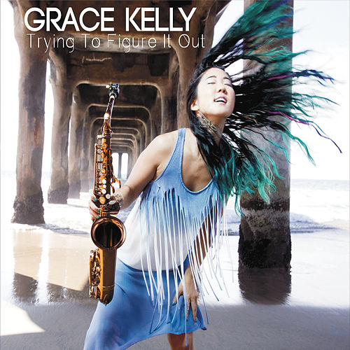 Trying to Figure It Out by Grace Kelly