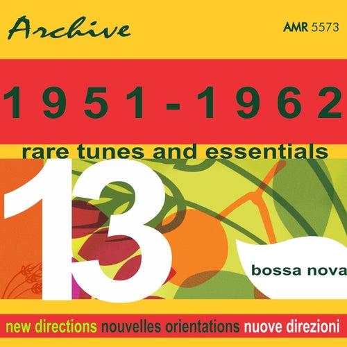 Rare Tunes & Essentials, Vol. 13: Bossa Nova by Various Artists