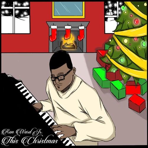 This Christmas de Ron Ward Jr.