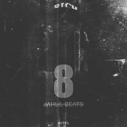 Crack Music 8 von Jahlil Beats