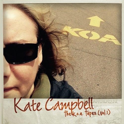 The K.O.A. Tapes (Vol. 1) de Kate Campbell