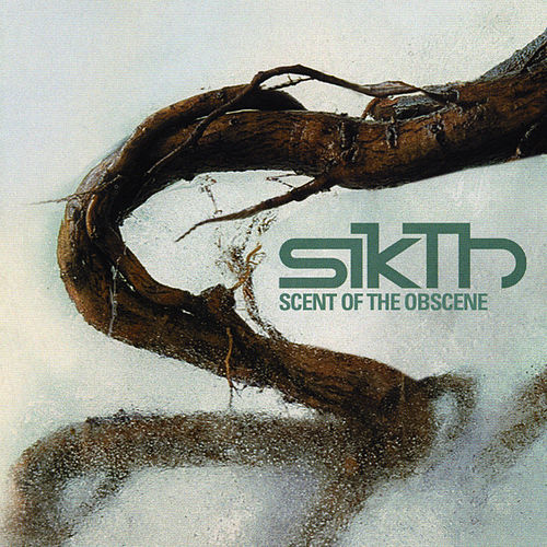 Scent Of The Obscene by Sikth