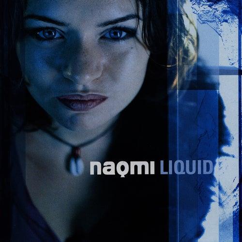 Liquid di Naomi