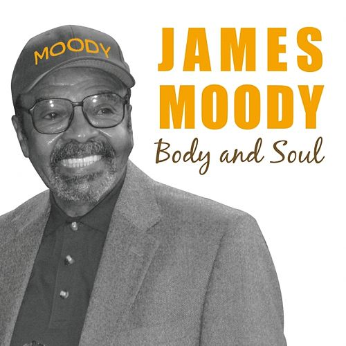 Body And Soul van James Moody