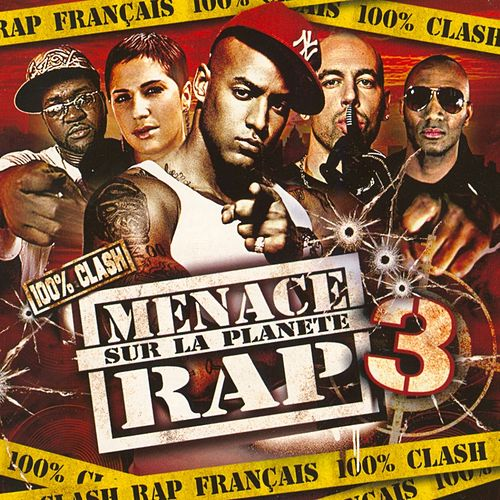 Menace Sur La Planète Rap 3 de Various Artists