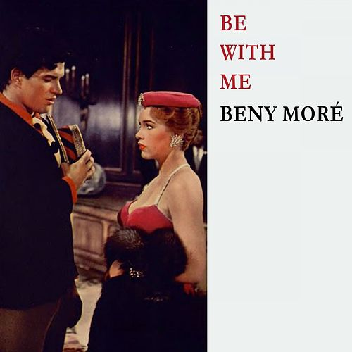Be With Me de Beny More