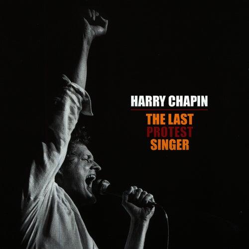 The Last Protest Singer van Harry Chapin